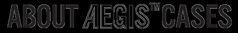 Leafield Cases | Aegis Cases | About Aegis Logo